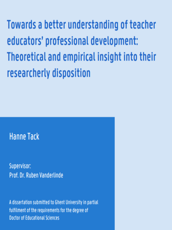 Towards a better understanding of teacher educators' professional development: Theoretical and empirical insight into their researcherly disposition